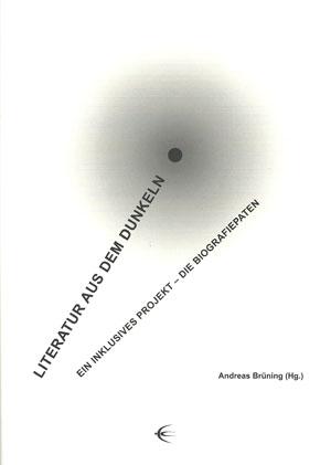 Literatur aus dem Dunkeln