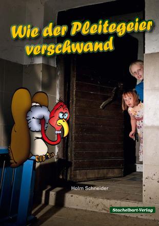 Holm Schneider - Wie der Pleitegeier verschwand